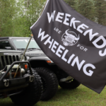 Weekends Are For Wheeling Limited Edition JeepBeef Flag